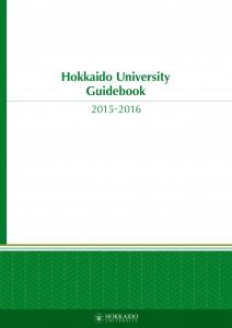 Hokkaido University Guidebook 2015-2016
