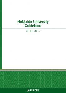 Hokkaido University Guidebook 2016-2017