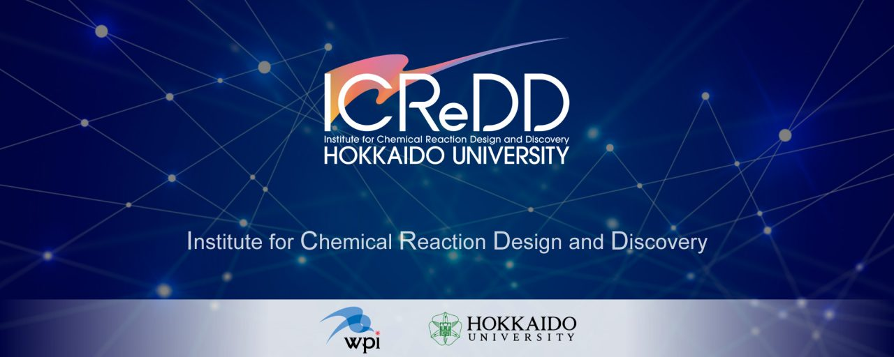 Institute for Chemical Reaction Design and Discovery (ICReDD)